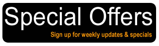 sign up for weekly updates and specials